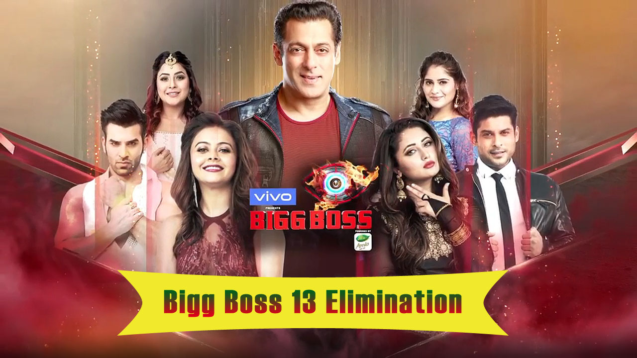 Bigg Boss 2019 Elimination Today Season 13 Serial Updates