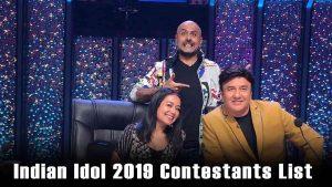 Indian Idol 2019 Contestants List