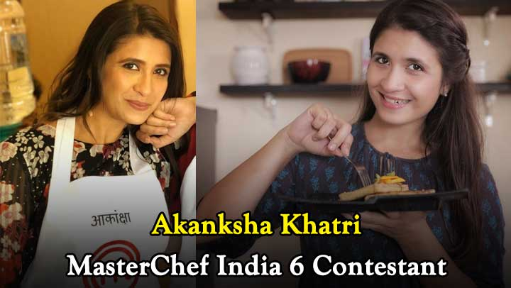 Akanksha-Khatri-MasterChef-India-6-Contestant-Wiki-Height-Weight-Age-Hometown-Biography-More