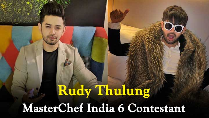 Rudy-Thulung-MasterChef-India-6-Contestant-Wiki-Height-Weight-Age-Hometown-Biography-More