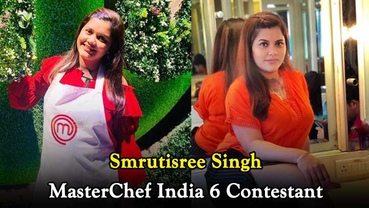 Smrutisree-Singh-MasterChef-India-6-Contestant-Wiki-Height-Weight-Age-Hometown-Biography-More