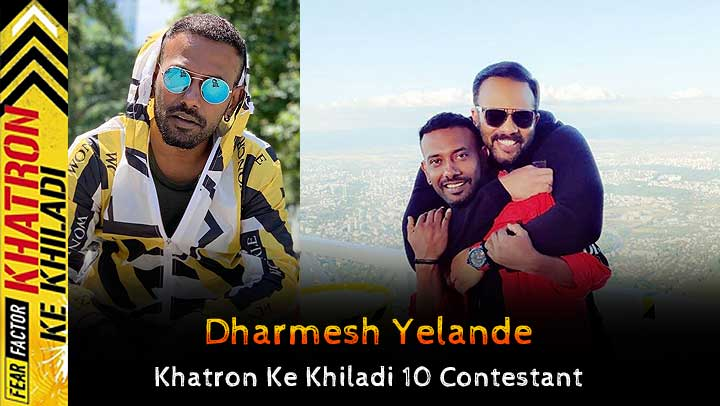 Dharmesh Sir (Khatron Ke Khiladi 10) Wiki, Height, Weight, Age, Hometown, Biography & More