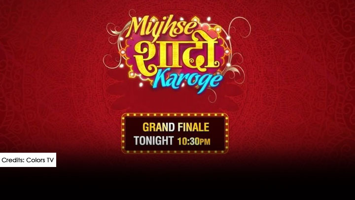 Mujhse Shaadi Karoge Grand Finale Winner, Contestants, Timings