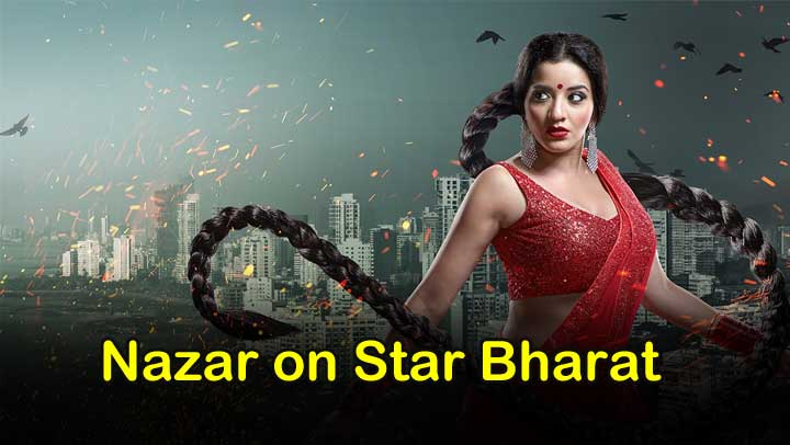 Nazar-Serial-On-Star-Bharat-Check-out-timings-and-other-details