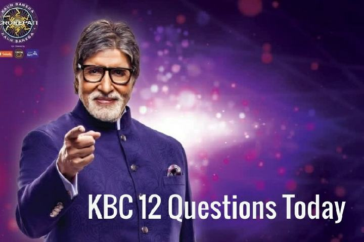 KBC-12-Questions-Today-List
