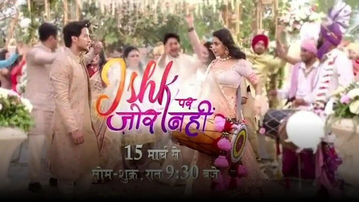 Ishq-Par-Zor-Nahi-Cast-Sony-TV-New-Serial-Repeat-Telecast-Timing