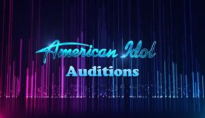 American Idol 2021-2022 Auditions, Cities, States, Online Audition Dates