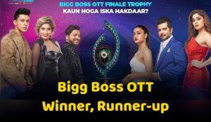 Bigg Boss OTT Winner, 1st Runner-up Name | BB OTT 2021 Finalists
