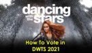 How to Vote Dancing With The Stars 2021 Contestants, SMS Text Keywords