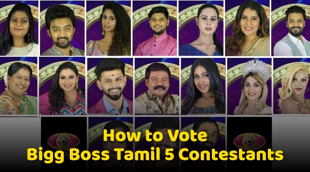 How-to-Vote-Bigg-Boss-Tamil-5-Contestants-Voting-Lines-Numbers-Bigg-Boss-Tamil-2021